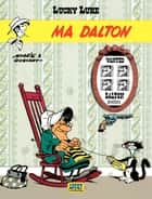 Lucky Luke - tome 7 - Ma Dalton ebook by Goscinny, Morris