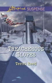 Treacherous Slopes ebook by Terri Reed