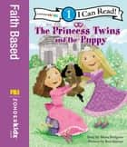 The Princess Twins and the Puppy - Level 1 ebook by Mona Hodgson