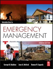 Introduction to Emergency Management ebook by Haddow, George