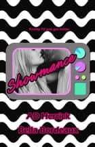 Showmance ebook by A. D. Herrick, Shannon Bell