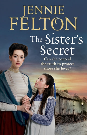 The Sister's Secret: The Families of Fairley Terrace Sagas 5 ebook by Jennie Felton