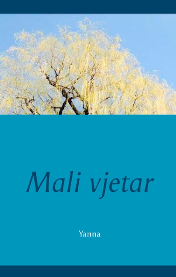 Mali Vjetar ebook by Yanna