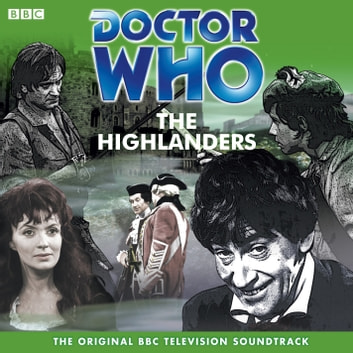 Doctor Who: The Highlanders (TV Soundtrack) audiobook by BBC