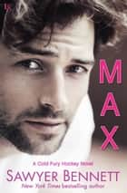 Max - A Cold Fury Hockey Novel ebook by