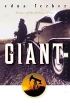 Ebook Giant di Edna Ferber