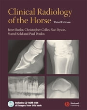 Clinical Radiology of the Horse ebook by Janet Butler,Christopher Colles,Sue Dyson,Svend Kold,Paul Poulos