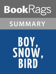 Boy, Snow, Bird by Helen Oyeyemi l Summary & Study Guide ebook by BookRags