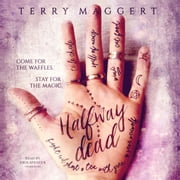 Halfway Dead audiobook by Terry Maggert