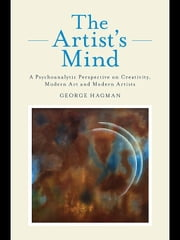 The Artist's Mind ebook by Hagman, George