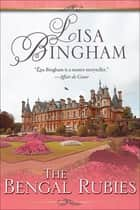 The Bengal Rubies ebook by Lisa Bingham