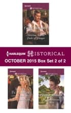 Harlequin Historical October 2015 - Box Set 2 of 2 - An Anthology 電子書籍 by Carole Mortimer, Lauri Robinson, Eleanor Webster