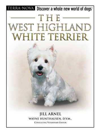 The West Highland White Terrier ebook by Jill Arnel