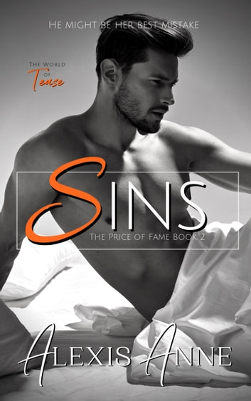 Sins - A World of Tease Novel ebook by Alexis Anne