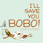 I'll Save You Bobo! - with audio recording ebook by Eileen Rosenthal,Marc Rosenthal