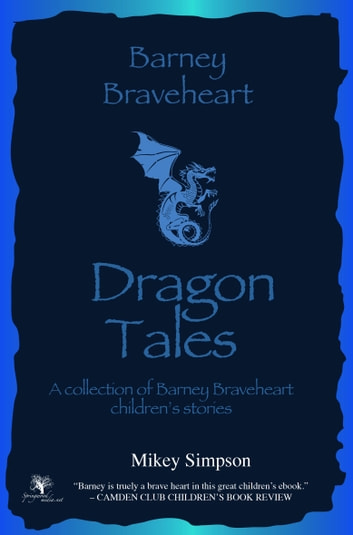 Dragon Tales ebook by Mikey Simpson