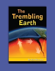 The Trembling Earth - Reading Level 6 ebook by Myrl Shireman