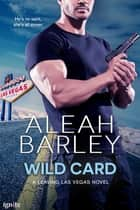 Wild Card ebook by Aleah Barley