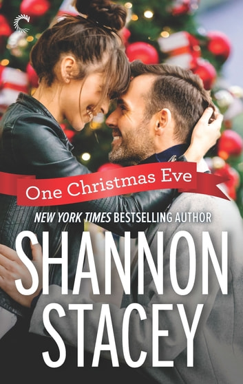 One Christmas Eve - A Holiday Romance ebook by Shannon Stacey