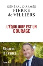 L'équilibre est un courage ebook by