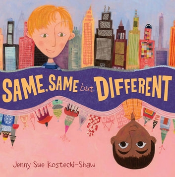 Same, Same But Different ebook by Jenny Sue Kostecki-Shaw