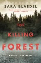 The Killing Forest eBook by Sara Blaedel