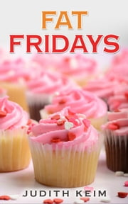 Fat Fridays ebook by Judith Keim