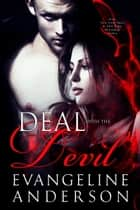 Deal with the Devil ebook by Evangeline Anderson