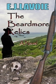 The Beardmore Relics ebook by E.J. Lavoie
