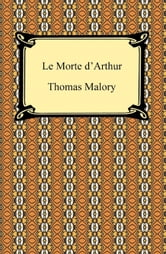 Le Morte d'Arthur ebook by Thomas Malory