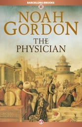 The Physician ebook by Noah Gordon