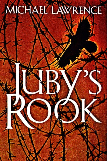 Juby's Rook ebooks by Michael Lawrence