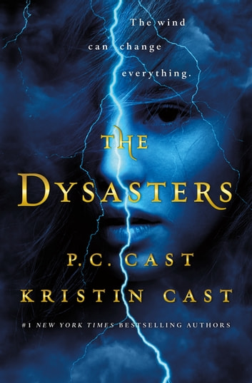 The Dysasters ebook by P. C. Cast,Kristin Cast