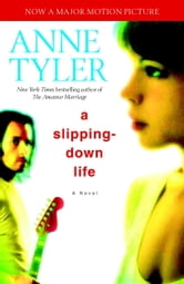 A Slipping-Down Life ebook by Anne Tyler