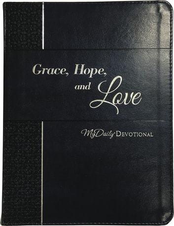 Grace, Hope, and Love - MyDaily Devotional ebook by Johnny Hunt