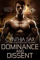 Dominance And Dissent ebook by Cynthia Sax