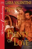 Plenty of Love ebook by Lara Valentine
