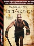 Idi di agosto ebook by Marzia Musneci