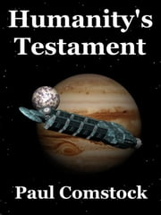 Humanity's Testament ebook by Paul Comstock