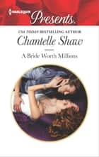 A Bride Worth Millions ebook by Chantelle Shaw