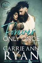 Forever Only Once ebook by Carrie Ann Ryan