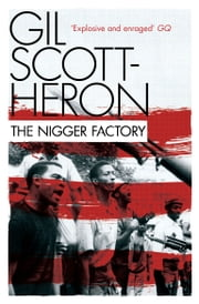 The Nigger Factory ebook by Gil Scott-Heron