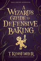 A Wizard's Guide To Defensive Baking ebook by