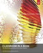 Adobe Fireworks CS6 Classroom in a Book ebook by . Adobe Creative Team