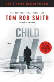 Child 44 ebook by Tom Rob Smith