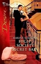 High-Society Secret Baby ebook by Maxine Sullivan