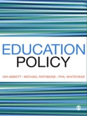 Education Policy ebook by Mr Ian Abbott,Michael Rathbone,Phillip Whitehead