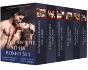 Howl of the Alpha Boxed Set - A Paranormal Shifter Romance Bundle ebook by Joanna Wilson,Celina Reyer,Emily Stone,Leslie Meyer