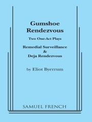 Gumshoe Rendezvous ebook by Eliot Byerrum