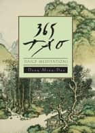 365 Tao - Daily Meditations ebook by Ming-Dao Deng